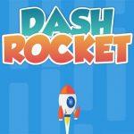 Dash Rocket
