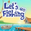 Let's go fishing
